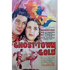 GHOST TOWN GOLD (1936)
