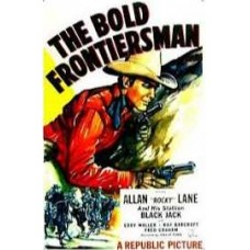 BOLD FRONTIERSMAN, THE   (1948)