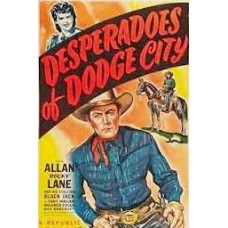DESPERADOES OF DODGE CITY   (1948)