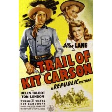 TRAIL OF KIT CARSON  1945