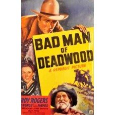 BADMEN OF DEADWOOD   (1941)