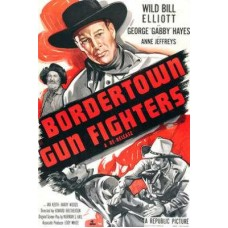 BORDERTOWN GUNFIGHTERS   (1943)