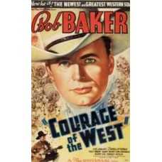 COURAGE OF THE WEST 1937