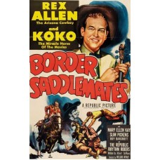 BORDER SADDLEMATES  (1952)