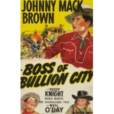 BOSS OF BULLION CITY  (1941)