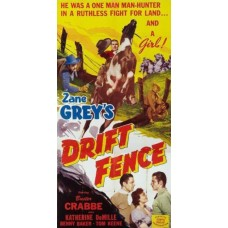 DRIFT FENCE (1944)