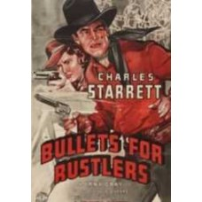 BULLETS FOR  RUSTLERS   (1940)