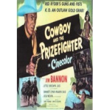 COWBOY AND THE PRIZEFIGHTER   (1949)  (RED RYDER)