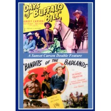 DAY'S OF BUFFALO BILL  (1946)  BANDITS OF THE BADLANDS (1945)