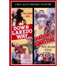 DOWN LAREDO WAY/shadows of tombstone(1953)