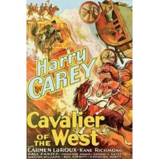 CAVALIER OF THE WEST 1931
