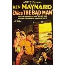ALIAS THE BAD MAN   (1931