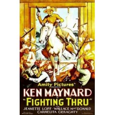 FIGHTING THRU   (1930)