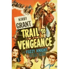 TRAIL TO VENGEANCE   (1945)