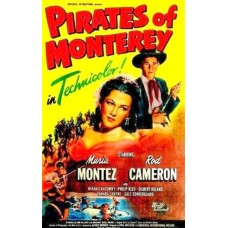 PIRATES OF MONTEREY (1947)