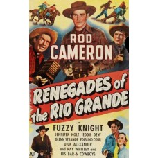RENEGADES OF THE RIO GRANDE (1949)