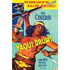 YAQUI DRUMS (1956)