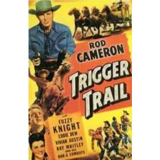 TRIGGER TRAIL (1949)