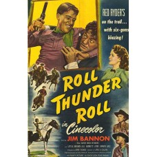 ROLL,THUNDER,ROLL  1949 (RED RYDER)  COLOR
