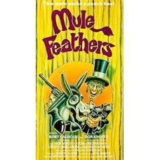MULE FEATHERS (1977)