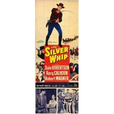 SILVER WHIP (1953)