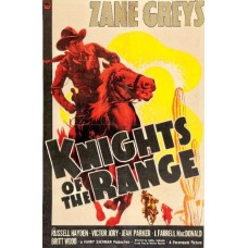 KNIGHTS OF THE RANGE 1940