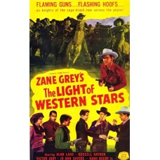 LIGHT OF WESTERN STARS, THE   (1940)