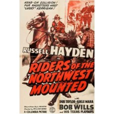 RIDERS OF THE NORTHWEST MOUNTED  1943