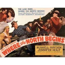 WHERE THE NORTH BEGINS   (1947)