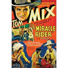 MIRACLE RIDER, THE (1935)