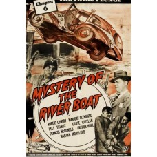 MYSTERY OF THE RIVER BOAT  1944