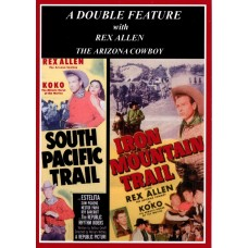 SOUTH PACIFIC TRAIL (1952)/IRON MOUNTAIN TRAIL (1953)