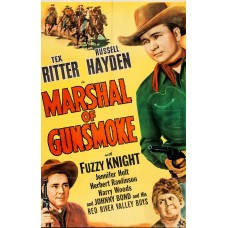 MARSHAL OF GUNSMOKE   (1944)