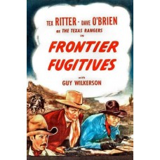 FRONTIER FUGITIVES   (1945)