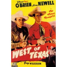 WEST OF TEXAS   (1943)
