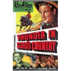 THUNDER IN GOD'S COUNTRY  (1951)