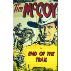 END OF THE TRAIL (1932)