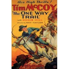 ONE WAY TRAIL, THE   (1931)