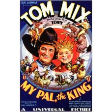 MY PAL,THE KING   (1932)