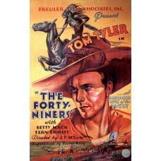 FORTY -NINERS, THE (1932)