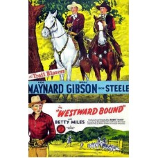 WESTWARD BOUND   (1944)