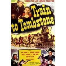TRAIN TO TOMBSTONE 1950